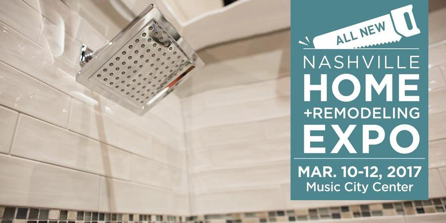 Nashville Home + Remodeling Expo - Nashville, TN - Mar 15, 2019