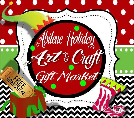 Abilene Holiday Art Craft Gift Market Abilene Tx Dec 08 2018